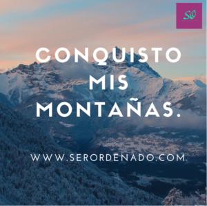 """""""Conquisto mis montañas"""". Ser ordenado puede ser un reto, totalmente posible!."""
